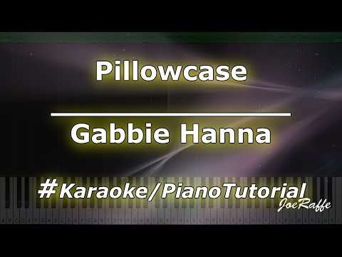 Gabbie Hanna - Pillowcase KaraokePianoTutorialInstrumental