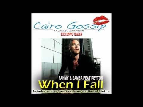 When i  fall - Fahmy & Samba feat Peyton (Cairo Gossip exclusive teaser) .m4v