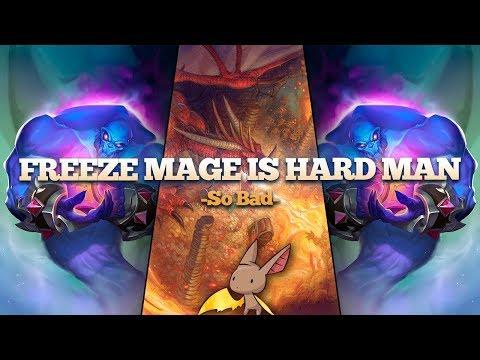 Freeze Mage Is Hard Man