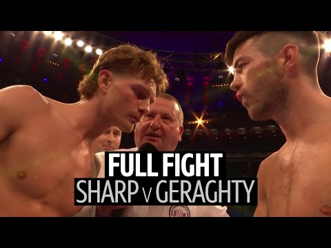 Brutal one-punch knockout out of nowhere! Archie Sharp v Declan Geraghty full fight