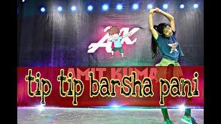 Tip Tip Barsha Pani | Cover Dance | Choreography by Hemlata |  Amit Kumar Dance Studio | Hodal
