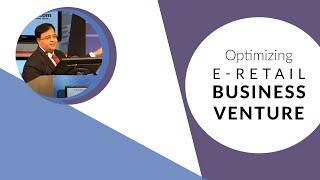 Optimising eRetail Business Venture
