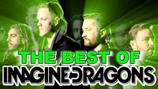 Imagine Dragons Best Songs