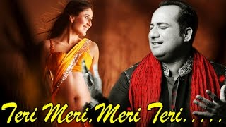 """Teri Meri Meri Teri"" 