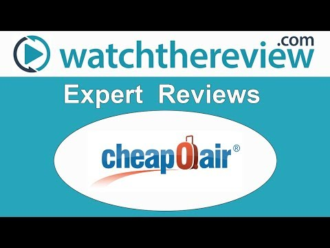 CheapOAir Review - Online Travel Services