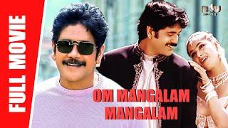 Om Mangalam Mangalam -  New Full Hindi Movie   Nagarjuna Akkineni, Simran    Full HD
