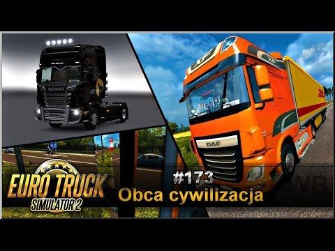 "Euro Truck Simulator 2 - #173 ""Obca cywilizacja"""