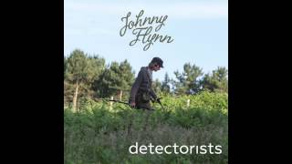 Johnny Flynn - Detectorists (Original Soundtrack from the TV Series)