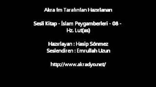 İslam Peygamberleri - 08 - Hz Lut (as)