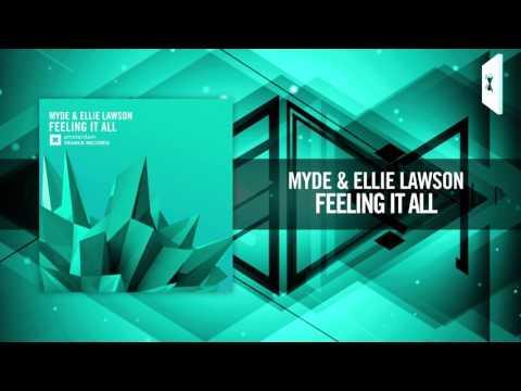 Myde & Ellie Lawson - Feeling It All (Amsterdam Trance)