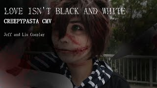 Download JEFF THE KILLER VS HOMICIDAL LIU CMV //// Love isn't black and white Mp3 and Videos