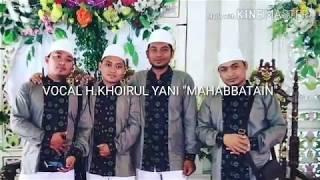 sholawat Nariyah Voc H.khoirul Yani  Mahabbatain  Terbaru Music: Mas Wahyu Al