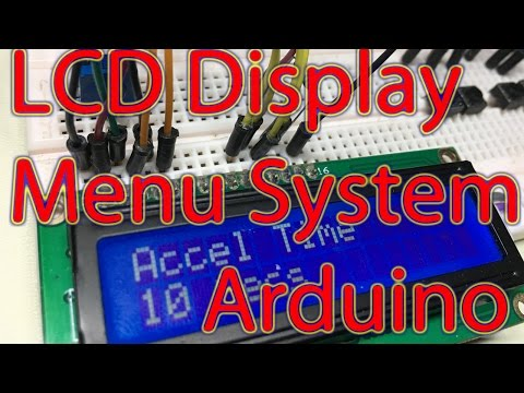 Ep. 59 - Arduino LCD Display Menu System Tutorial, Scrolling Menu, Changeable Variables for Projects