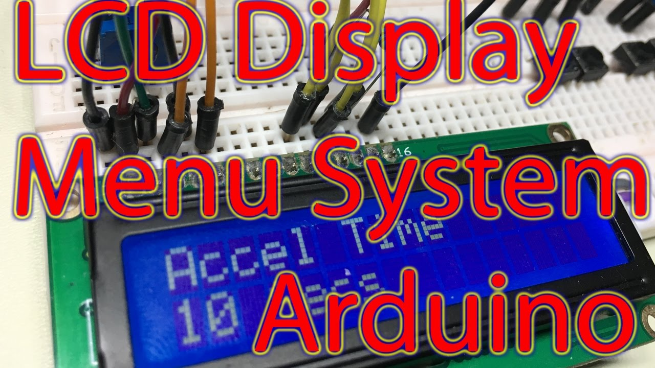 Ep  59 - Arduino LCD Display Menu System Tutorial, Scrolling Menu,  Changeable Variables for Projects