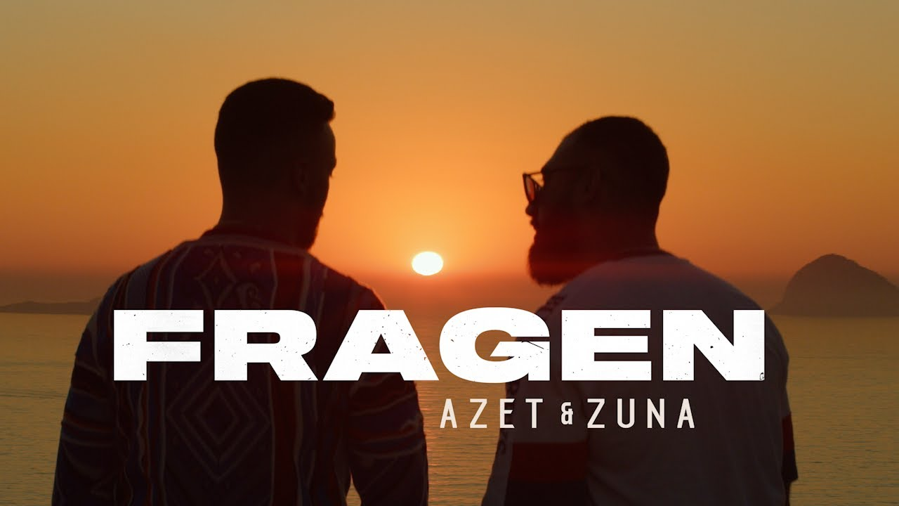 AZET & ZUNA - FRAGEN (prod. by THE CRATEZ & THE ROYALS)