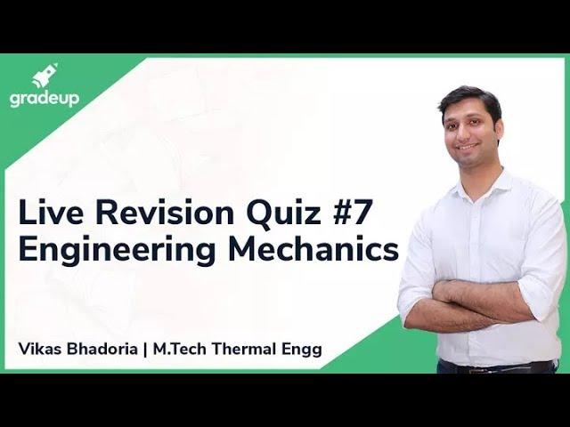 GATE ME 2019 Revision Live Quiz #7 | Engineering Mechanics