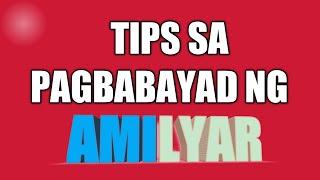 TIPS sa Pagbabayad ng AMILYAR o REAL ESTATE TAXES