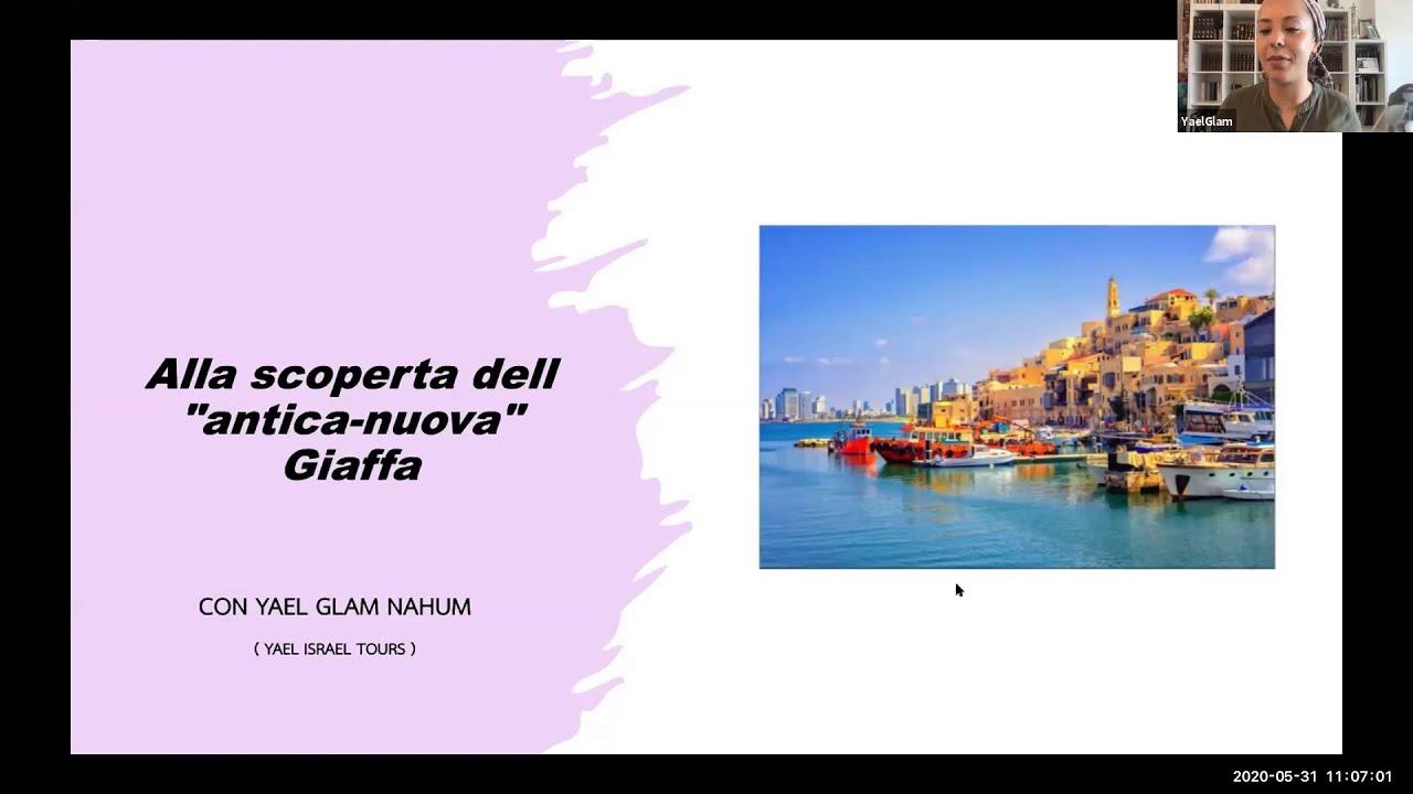 """Virtual tour della """"antica-nuova"""" Giaffa con Yael Glam"""