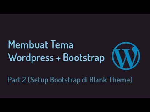 membuat-tema-wordpress-+-bootstrap-part-2-(setup-bootstrap-di-blank-theme)