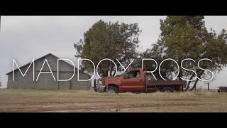 Nickname - Maddox Ross