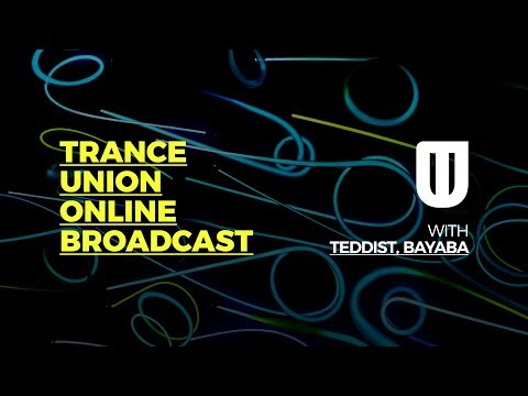 Trance Union Online Broadcast Episode 405