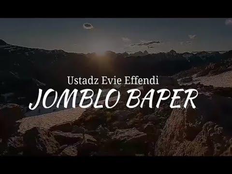 Jomblo Baper....!!! Ustadz Evie Effendi