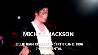 Michael Jackson - Billie Jean: Royal Concert Brunei 1996 INSTRUMENTAL