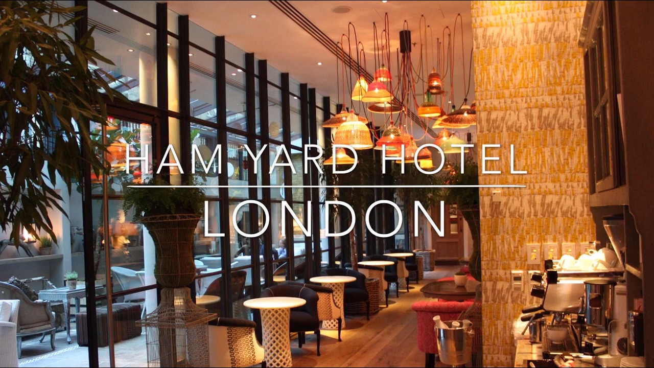 Ham Yard Hotel London Allthegoodies Com Youtube