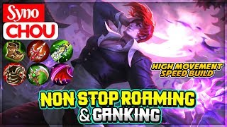 Non Stop Roaming & Ganking [ Syno Chou ] Mobile Legends