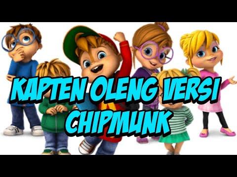 Intan Rahma - Kapten Oleng [Chipmunk Version]
