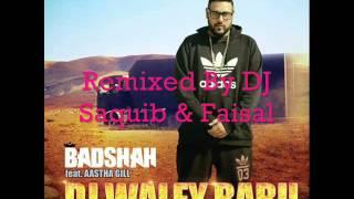 DJ Waley Babu│Super Bass Remix│DJ Saquib & DJ Faisal