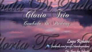 Gembala Di Padang Gloria Trio