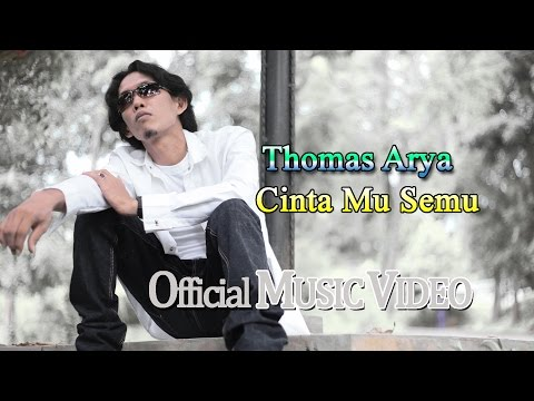 Thomas Arya - Cinta Mu Semu [Official Music Video HD]