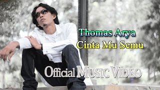 Thomas Arya - Cinta Mu Semu [Official Music Video HD]