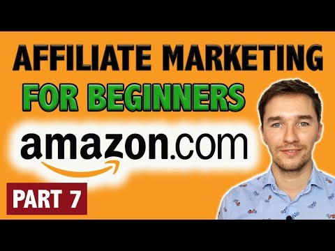 Amazon Affiliate Marketing Tutorial for Beginners [PART 7 - IMPORTANT] thumbnail