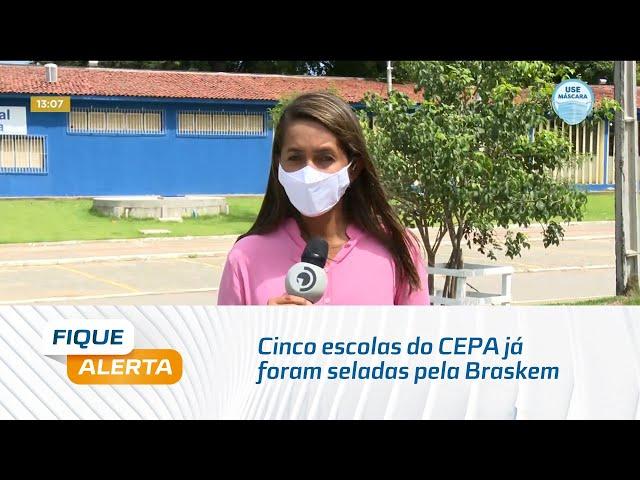 Cinco escolas do CEPA já foram seladas pela Braskem
