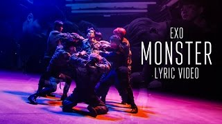 EXO (엑소) - MONSTER [LYRIC VIDEO] [HAN ROM ENG]