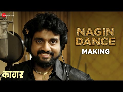 Nagin Dance - Making | Kaagar | Rinku R & Shubhankar | Adarsh Shinde & Pravin K | AV Prafullachandra