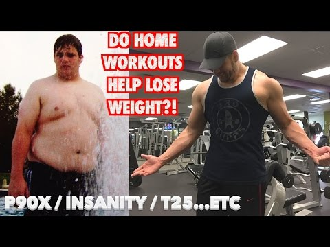 Home Workouts For Weight Loss (P90x, Insanity, T25, etc...)