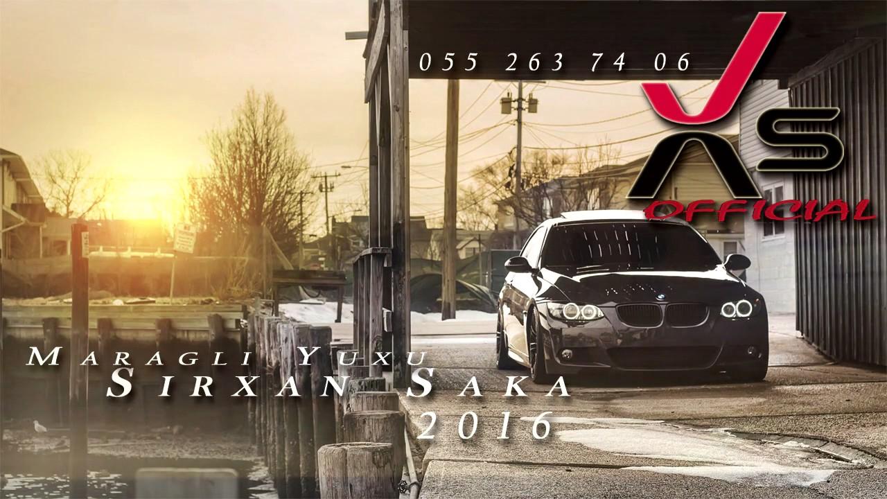 Sirxan Saka Hardasan 2016 Audio By Sirxan Saka Official