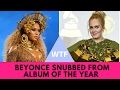 WTF! Beyonce Snubbed From 'Album of the Year' at the Grammys