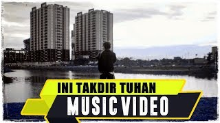 Video ANJAR OX'S - Ini Takdir Tuhan ( Music Video 2015 ) download MP3, MP4, WEBM, AVI, FLV April 2018