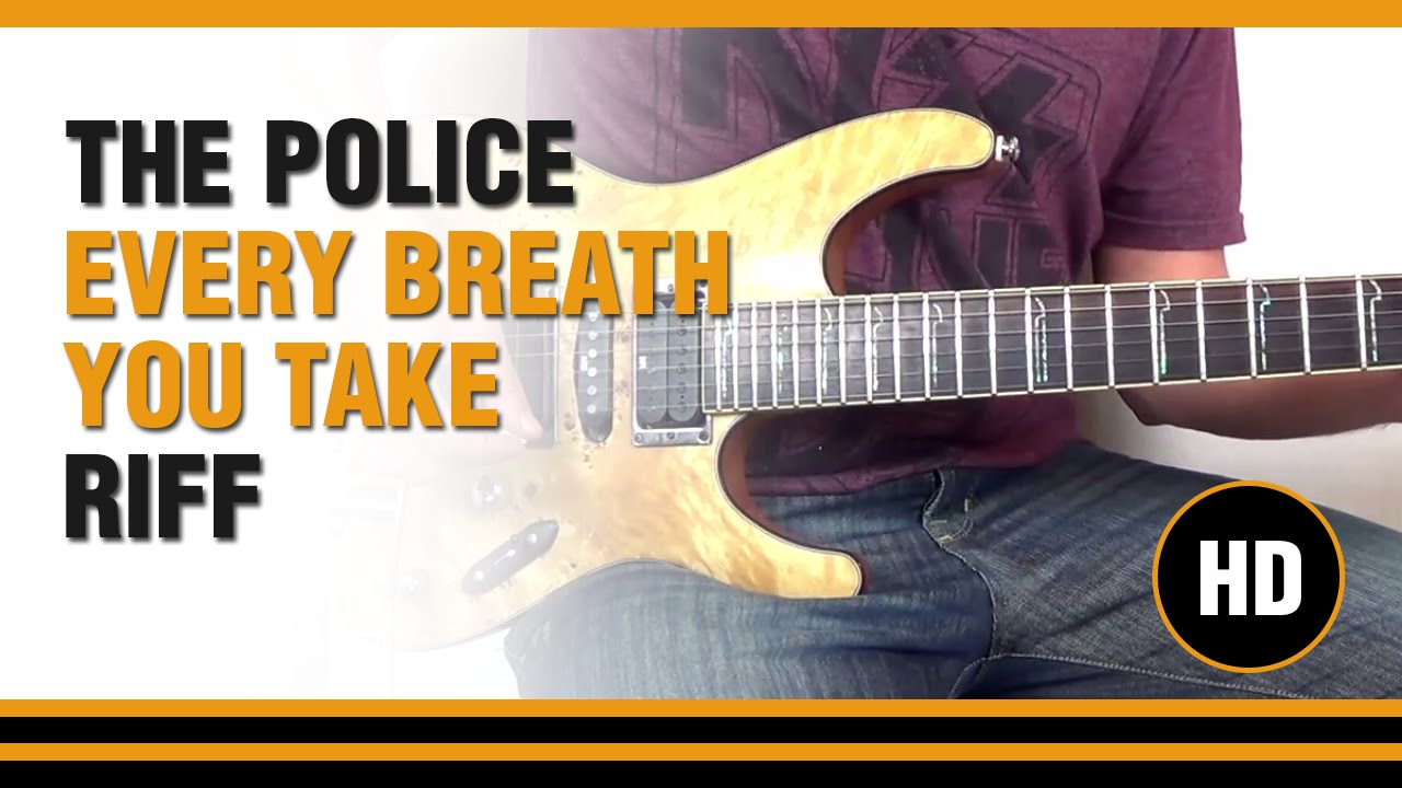 Every Breath You Take from THE POLICE - RIFF - Electric ...
