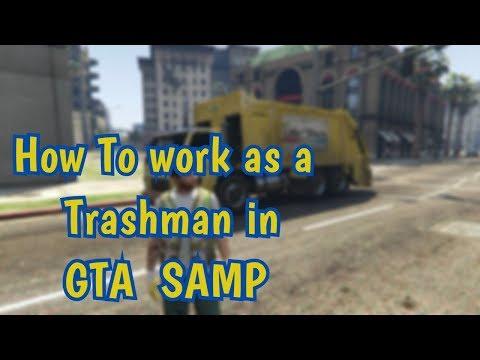 GTA SAMP : How to work as a Trashman