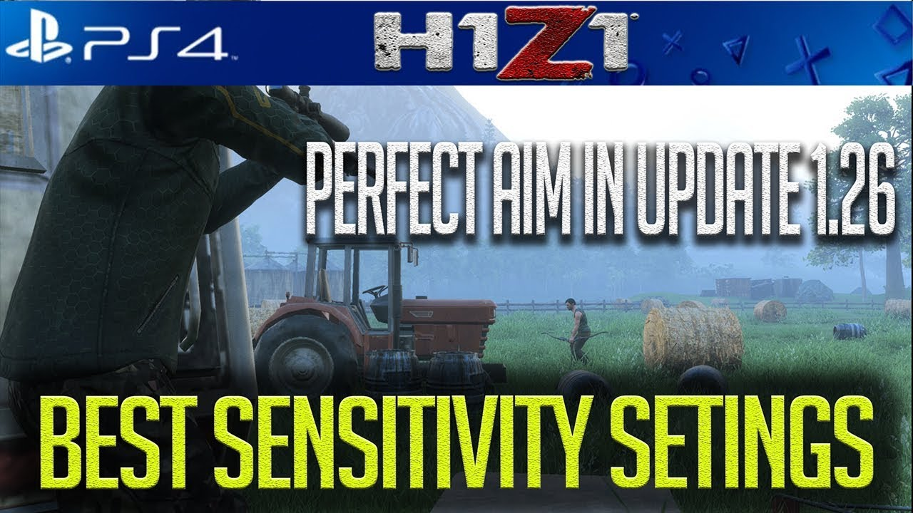 H1Z1 PS4 NEW BEST SENSITIVTY SETTINGS AFTER UPDATE 1 26!!