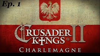 Being a Good Neighbour - Ep1 Crusader Kings 2 Charlemagne Poland - Let's Play (#CK2 Role Play)