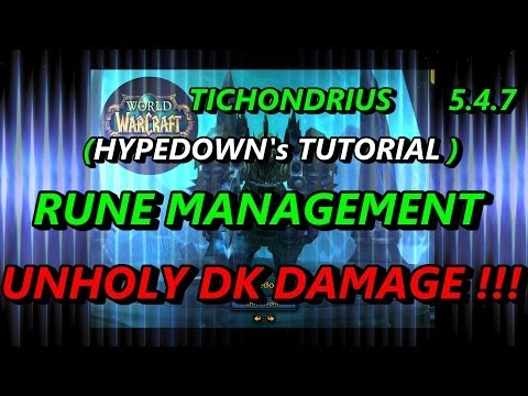 5.4.7 Unholy Dk Rune Management - How To Deal INSANE PRESSURE & NECROTIC STACK Like uH BOSS !!!