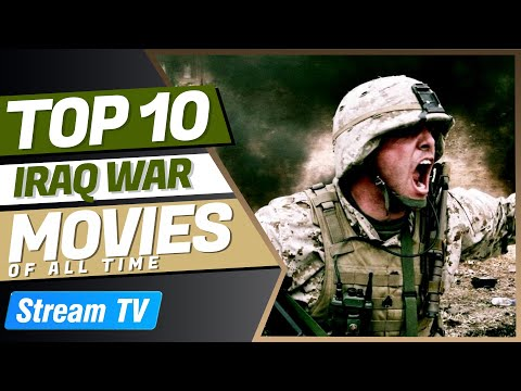 Top 10 Iraq War Movies of All Time