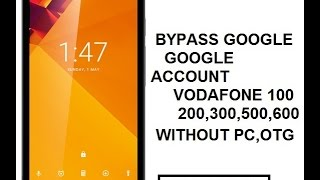 VODAFONE 100 GOOGLE ACCOUNT BYPASS OR FRP LOCK REMOVE WITHOUT PC