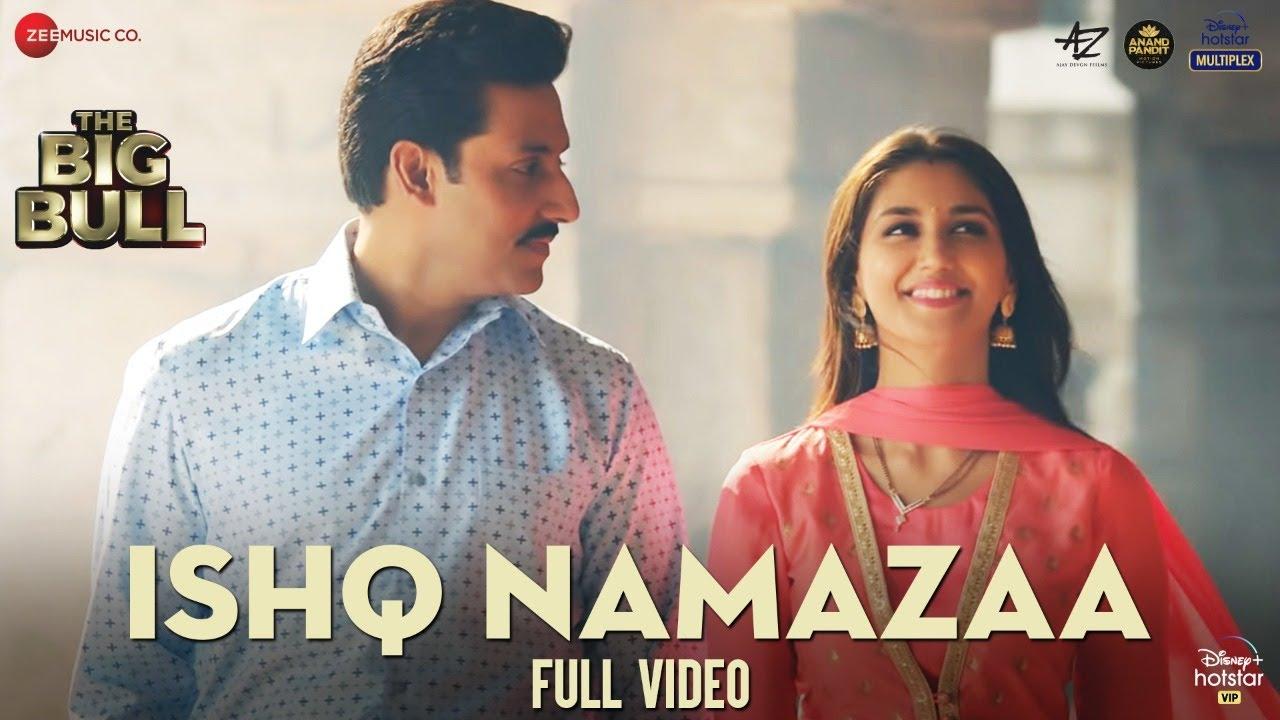 Ishq Namazaa - Full Video | The Big Bull | Abhishek Bachchan, Nikita Dutta | Ankit Tiwari | Gourov D